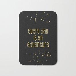 TEXT ART GOLD Every day is an adventure Bath Mat