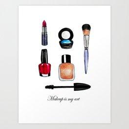 Makeup is my art Art Print