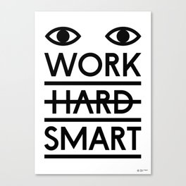 Work Smart Poster Canvas Print
