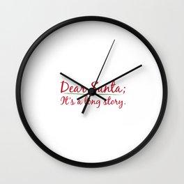 Dear Santa It's a Long Story Naughty List T-Shirt Wall Clock