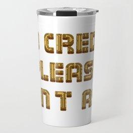 Millionaire's Motto - Gold Travel Mug