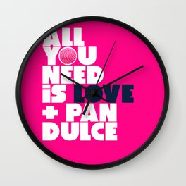 All you need is love & pan dulce Wall Clock