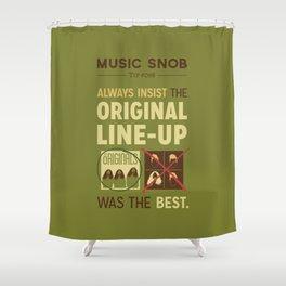 Original Line-up — Music Snob Tip #098 Shower Curtain