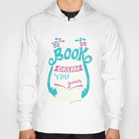 risa rodil Hoodies featuring Book is a dream by Risa Rodil