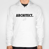 architect Hoodies featuring Architect by var_studio