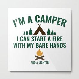 I'm A Camper Metal Print