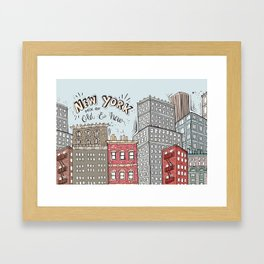 New York - Mix of old and new Framed Art Print