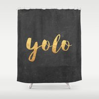 yolo Shower Curtains featuring YOLO by Text Guy