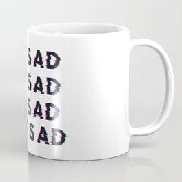 Not Sad Coffee Mug