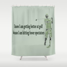 Getting Better at Golf Shower Curtain