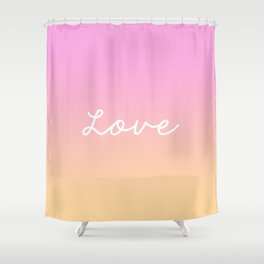 LOVE ABOVE ALL. Shower Curtain