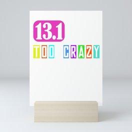 13.1 Half Marathon Funny Gift Idea for Runner Mini Art Print