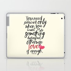 Love is enough - Chaplin sentence Illustration, motivation, inspirational quote Laptop & iPad Skin