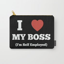 Self Employed Self Love Carry-All Pouch