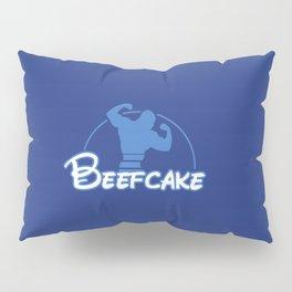 Beefcake, BEEFCAKE! Pillow Sham