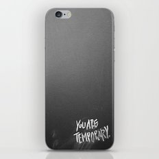 Temporary, take 3 iPhone & iPod Skin