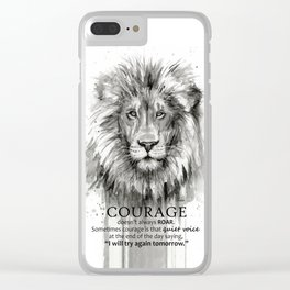 Lion Courage Motivational Quote Watercolor Painting Clear iPhone Case