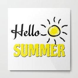 Hello summer Metal Print