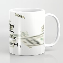 Money Comes Easily & Frequently (law of attraction affirmation) Coffee Mug