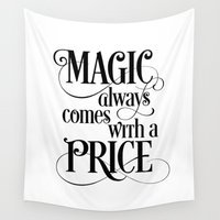 fandom Wall Tapestries featuring Magic Always Comes With a Price by Noonday Design