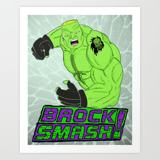 Brock Smash! Art Print
