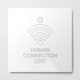 Human Connection Lost Metal Print