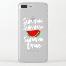 Summa Summa Summa Time Tropical Summer Vibes Fruit Clear iPhone Case