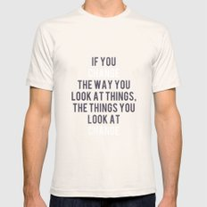 Change the way you look at things SMALL Natural Mens Fitted Tee