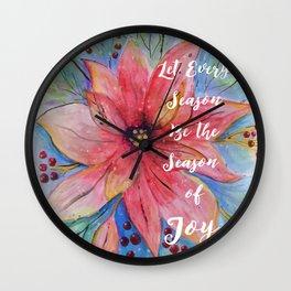 "Pretty watercolor poinsettia ""Let every season be the season of joy"" quote Wall Clock"