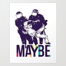 Maybe - mod. POLICE t-shirt uomo-donna Art Print