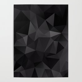 Abstract of triangles polygo in black colors Poster