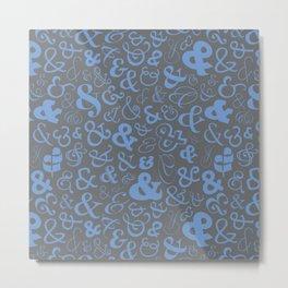 Ampersands - Blue Gray Metal Print