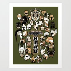 Helmets of fandom - respect the head! Art Print