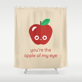 You're the Apple of My Eye Shower Curtain