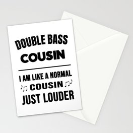 Double Bass Cousin Like A Normal Cousin Just Louder Stationery Cards