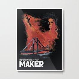 Meet Your Maker (Dartmouth) Metal Print