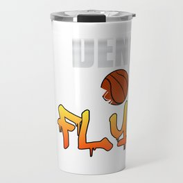 Deny and Fly tee design. Not just for basketball players out there but for all sports enthusiast!  Travel Mug