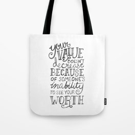 Your Value Quote - Hand Lettering Black Ink Tote Bag