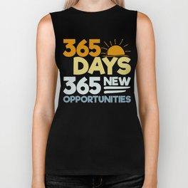 365 Days, 365 New Opportunities Biker Tank