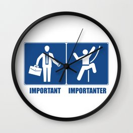 Work Is Important, Climbing Is Importanter Wall Clock