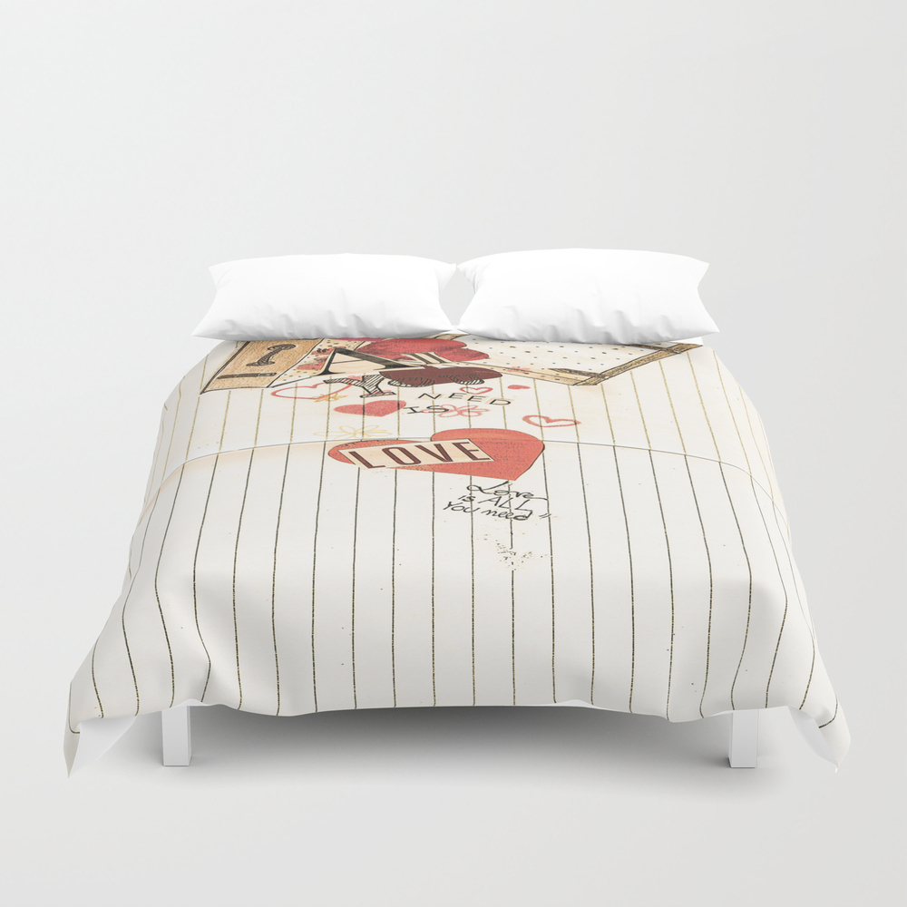 All You Need Is Love, Love Is All You Need Duvet Cover by Angelcapa DUV8055433