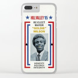 """BACK TO THE FUTURE - Re-elect Mayor """"Goldie"""" Wilson Clear iPhone Case"""