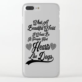 Heart Like Dogs Clear iPhone Case