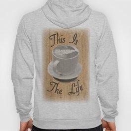 Coffee Is Life Hoody