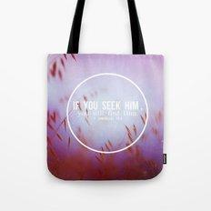 Seek & you will find Tote Bag