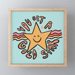 You Get a Gold Star Framed Mini Art Print