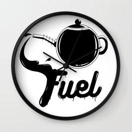 Tea is My Fuel Wall Clock