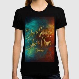 She is catalyst. She is Chaos. Illuminae T-shirt