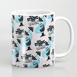 I'm strong and tough Coffee Mug