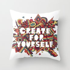 Create For Yourself (2) Throw Pillow